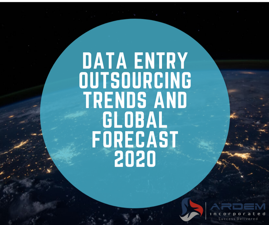 Data Entry Services and Outsourcing Trends 2020