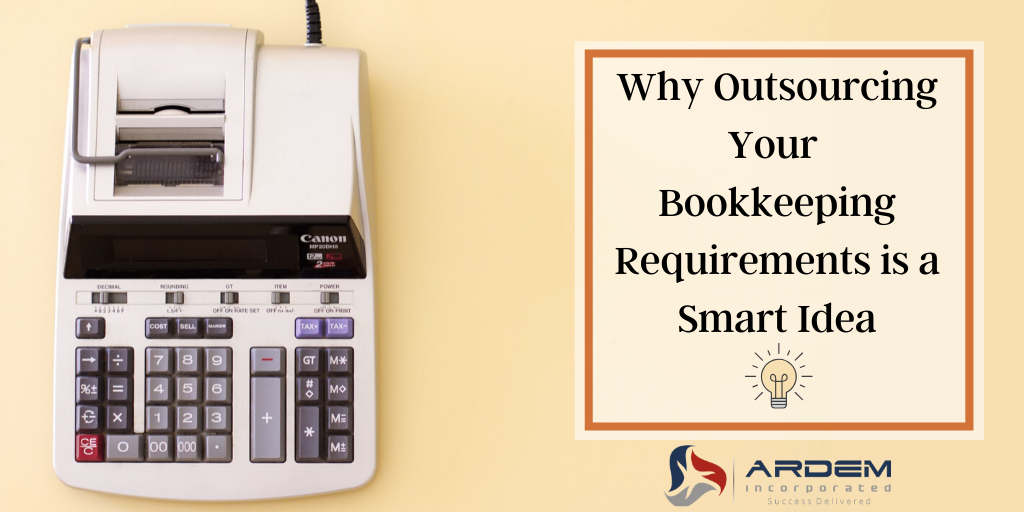 Outsource Your Bookkeeping Requirements to ARDEM