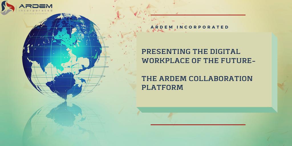 The ARDEM Collaboration Platform-The Future Digital Workplace