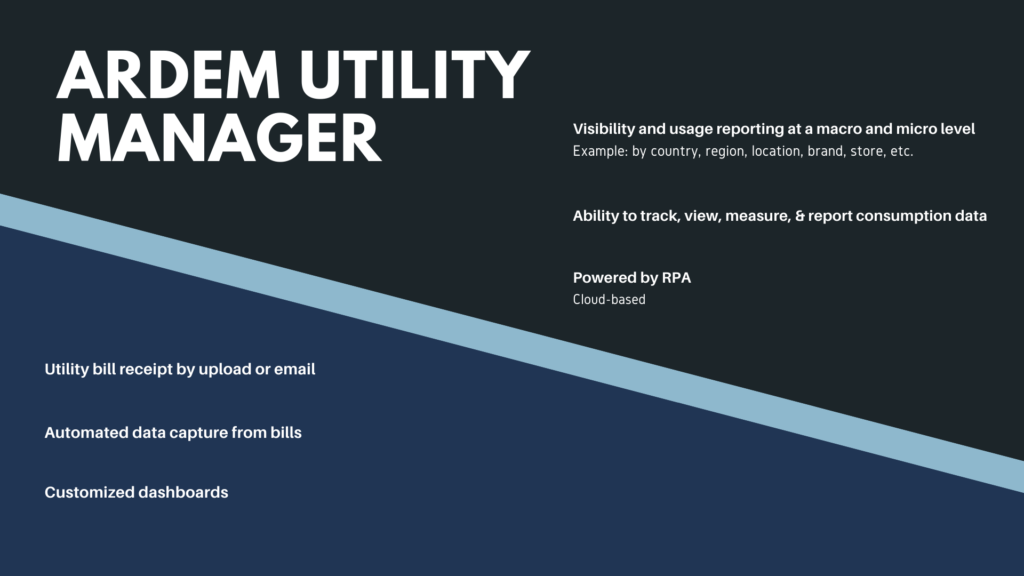 The ARDEM Utility Manager helps automate and streamline your utility bill processing.