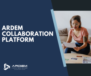 The ARDEM Collaboration Platform offers a fully-integrated digital workspace for managing remote teams.
